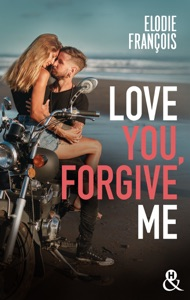 Love You, Forgive Me Book Cover