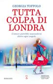 Tutta colpa di Londra Book Cover