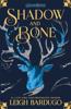 Leigh Bardugo - Shadow and Bone artwork