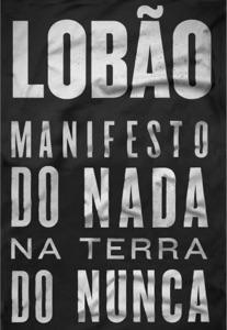 Lobão - Manifesto do Nada na Terra do Nunca Book Cover