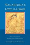 Nagarjunas Letter To A Friend
