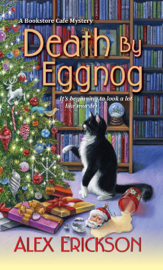 Death by Eggnog - Alex Erickson book summary