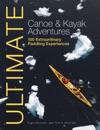 Ultimate Canoe  Kayak Adventures