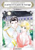 Download and Read Online Le prince et le pacte de mariage