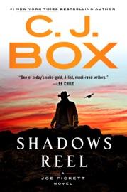 Shadows Reel - C. J. Box by  C. J. Box PDF Download