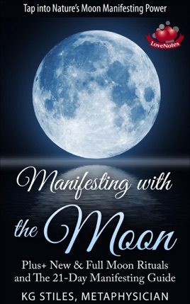 ‎Manifesting with the Moon - Plus+ New & Full Moon Rituals and The 21-Day  Manifesting Guide