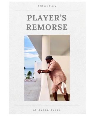 Player's Remorse