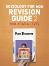 Sociology For AQA Revision Guide 2 2nd-Year A Level