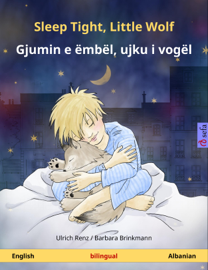 Sleep Tight, Little Wolf – Gjumin e ëmbël, ujku i vogël (English – Albanian)