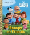 Snoopy And Friends The Peanuts Movie