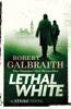 Robert Galbraith - Lethal White kunstwerk