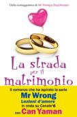 Download and Read Online La strada per il matrimonio