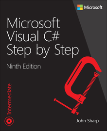 Microsoft Visual C# Step by Step, 9/e