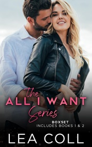 All I Want Series Box Set (Books 1-2)