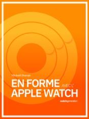 En forme avec l'Apple Watch