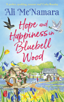 Download and Read Online Hope and Happiness in Bluebell Wood