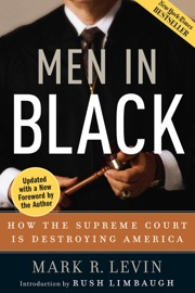 Men in Black - Mark R. Levin by  Mark R. Levin PDF Download