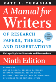 A Manual for Writers of Research Papers, Theses, and Dissertations, Ninth Edition