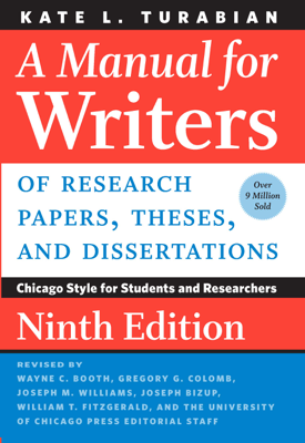 A Manual for Writers of Research Papers, Theses, and Dissertations, Ninth Edition - Kate L. Turabian book
