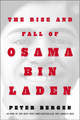 The Rise and Fall of Osama bin Laden Book Cover