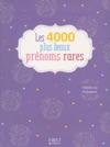 4000 Plus Beaux Prnoms Rares