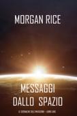 Messaggi dallo Spazio (Le Cronache dell'invasione— Libro Uno)