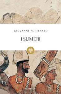 I Sumeri da Giovanni Pettinato