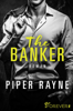 The Banker - Piper Rayne & Dorothee Witzemann