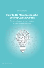 How To Be More Successful Selling Capital Goods