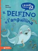 Il delfino e l'anguillina Book Cover