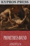 Prometheus Bound