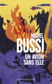Download and Read Online Un avion sans elle