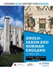 Hodder GCSE History For Edexcel: Anglo-Saxon And Norman England, C1060 - –88