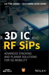3D IC And RF SiPs Advanced Stacking And Planar Solutions For 5G Mobility