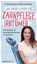 Das Große Lexikon Der Zahnpflege Irrtümer
