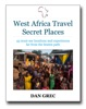 West Africa Travel Secret Places