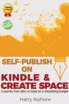 Self-Publish On Kindle And Createspace