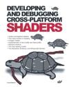 Developing And Debugging Cross-Platform Shaders