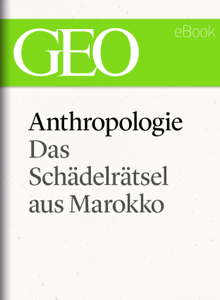 Anthropologie: Das Schädelrätsel von Marokko (GEO eBook Single) Libro Cover