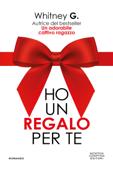 Download and Read Online Ho un regalo per te