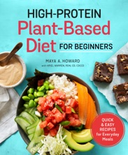 High-Protein Plant-Based Diet For Beginners