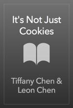 It's Not Just Cookies