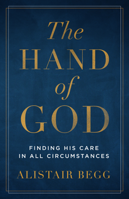 The Hand of God - Alistair Begg book