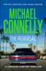 Michael Connelly - The Reversal (Haller 3) artwork