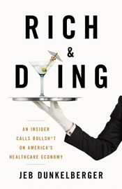 Rich & Dying