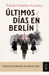 Últimos días en Berlín Book Cover