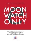 E-Moonwatch Only - The Speedmaster Identification Guide EN