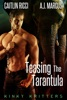 Teasing the Tarantula
