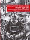 Los Stanos De La Democracia Chilena 1938-1964