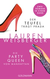 Der Teufel trägt Prada - Die Party Queen von Manhattan PDF Download